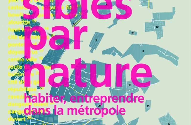 Affiche de l'Expo arc en rêve  : accessibles par nature : habiter, entreprendre dans la métropole